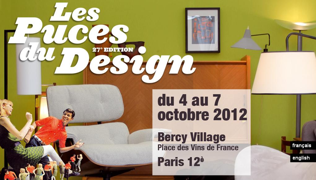 Les puces du design bercy village le blog d 39 essentia mobilia - Puces du design paris ...