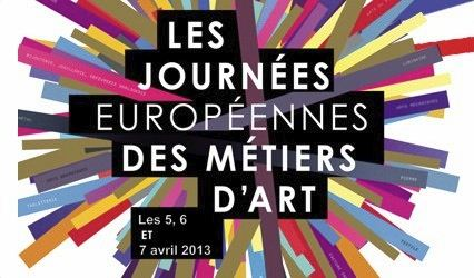 journees européennes des metiers d'art - JEMA - 4 au 7 avril 2013 - artisanat d'art