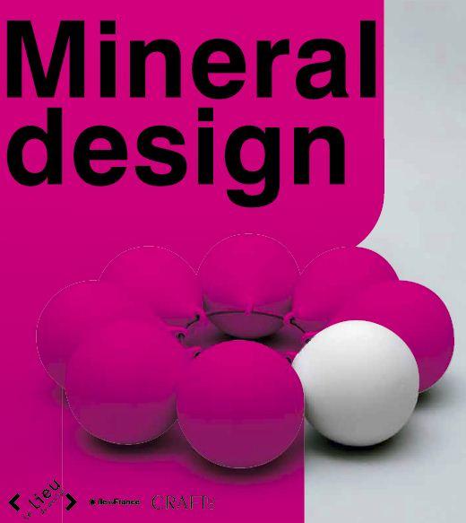 Mineral design - Le lieu du Design